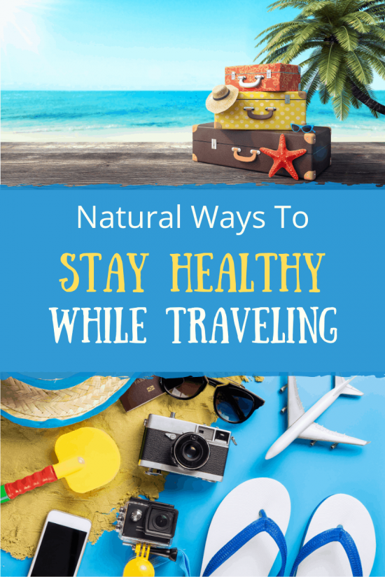 Stay Healthy While Traveling