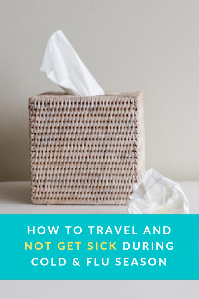 Cold & Flu Season Travel Pinterest