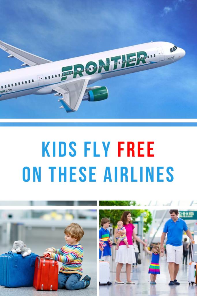 Kids Fly Free Pinterest