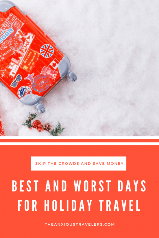 best and worst days For holiday travel pinterest