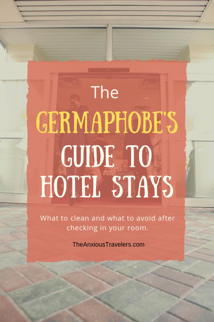 Pinterest Germaphobe Hotel Stays