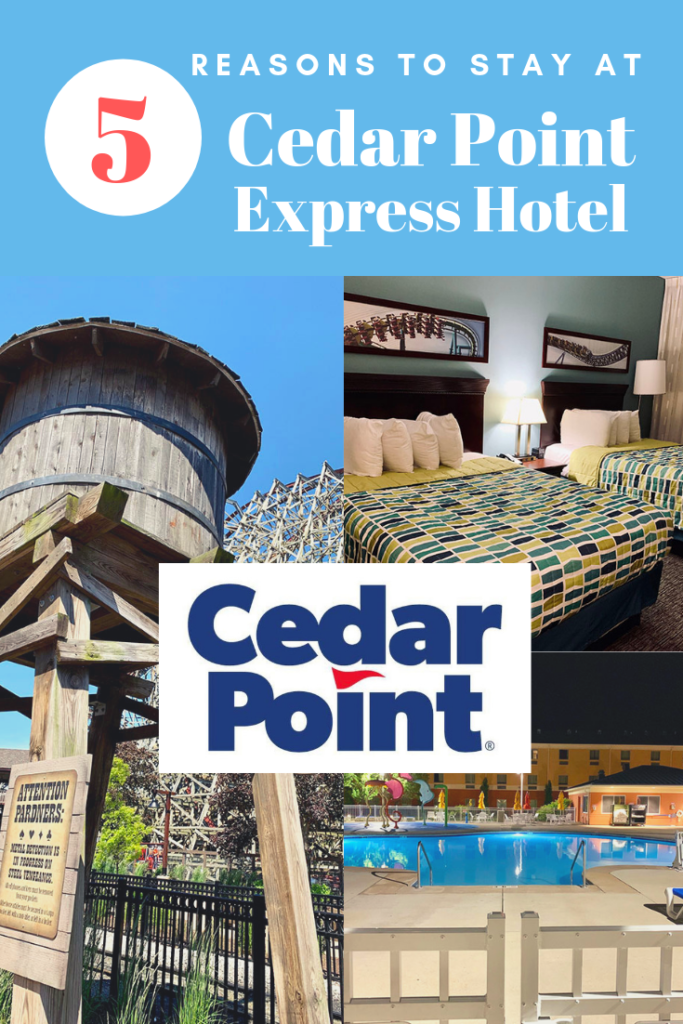 5 Reasons to Stay at Cedar Point Express Hotel