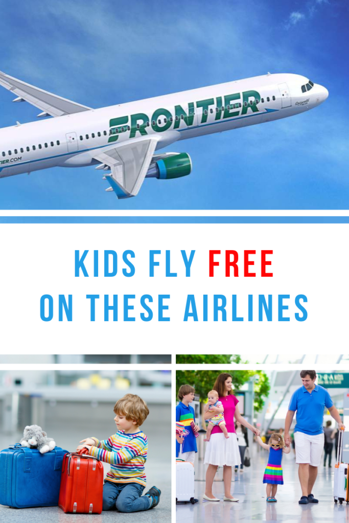 Kids Fly Free Pinterest